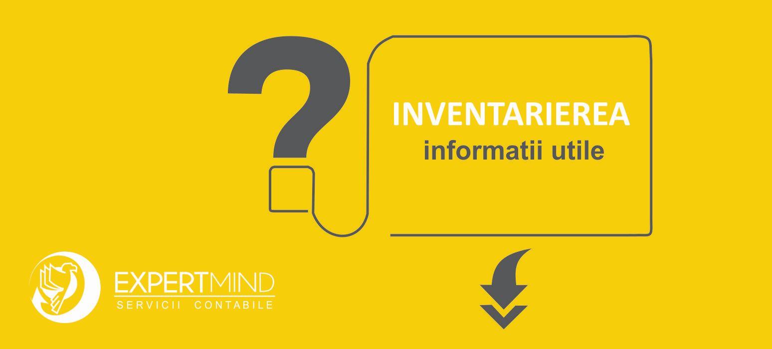 Ce este INVENTARIEREA?